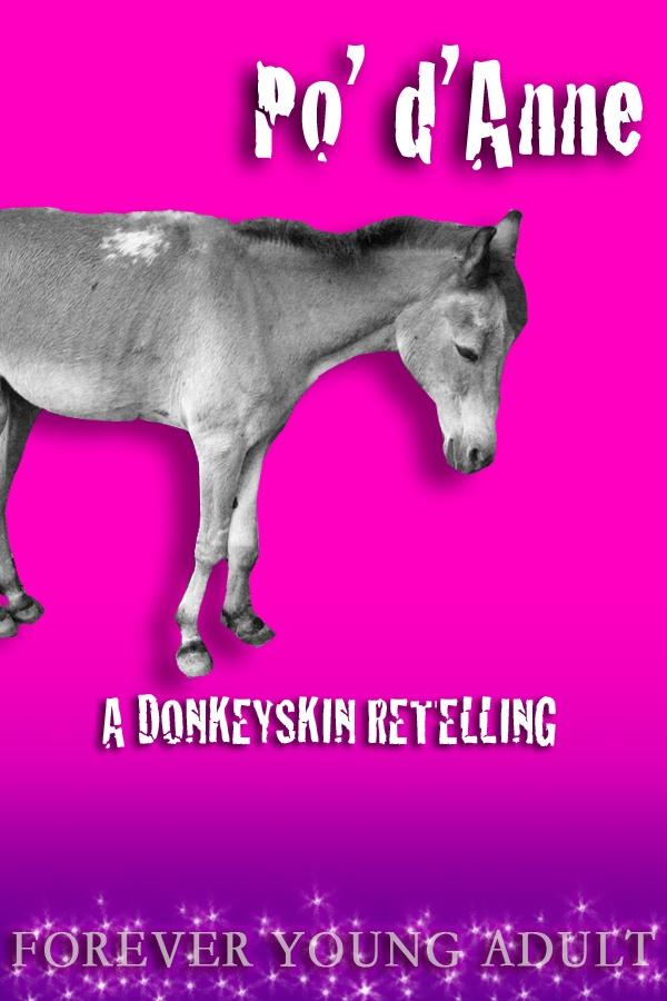 Effed-Up Fairy Tales: Donkeyskin