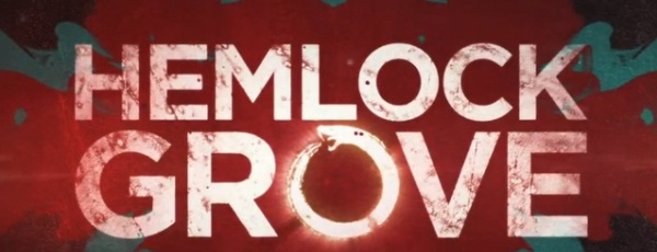 Netflix Fix: Hemlock Grove