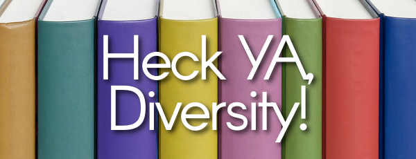 Heck YA, Diversity!: 'Are You Even Qualified For This?'
