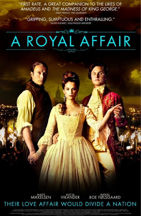 Netflix Fix: A Royal Affair | Forever Young Adult