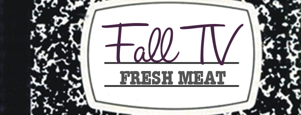 Fall TV: Fresh Meat