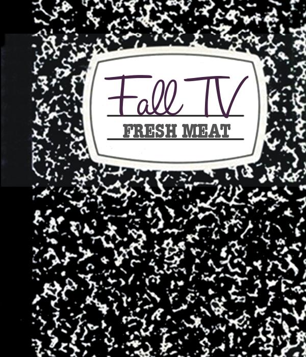 Fall TV: Fresh Meat