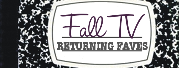 Fall TV: Returning Faves
