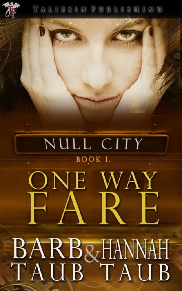 (Sort Of) Smutty February: ONE WAY FARE