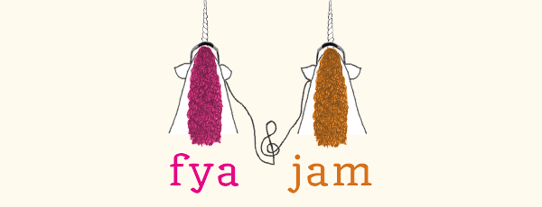 FYA JAM: A Little Bit of Resolve